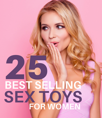 25 Best Selling Sex Toys For Women