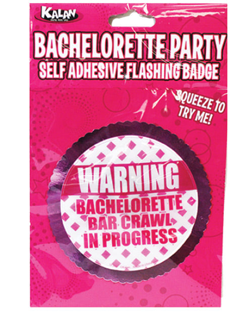 Bachelorette Party Flasing Badge w/Self Adhesive - Warning Bachelorette Bar Crawl in Progress