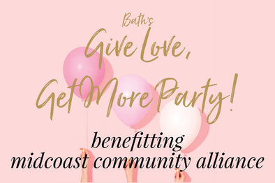 Bath's Give Love, Get More Party!