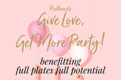 Portland's Give Love, Get More Party!