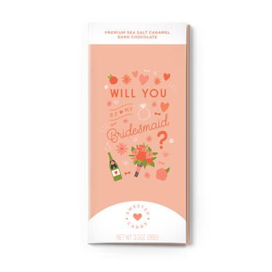 WILL YOU BE MY BRIDESMAID<br>Sea Salt Caramel Dark Chocolate
