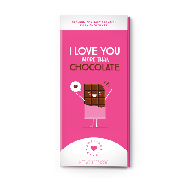 I LOVE YOU MORE THAN CHOCOLATE 1