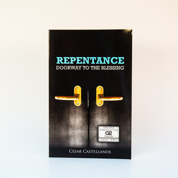 Repentance Doorway to The Blessing - Cesar Castellanos (English)