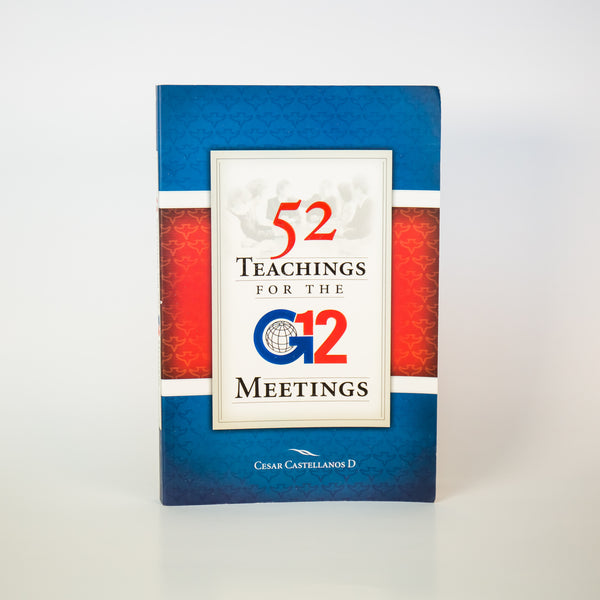52 Teachings for the G12 Meetings - Cesar Castellanos (English)
