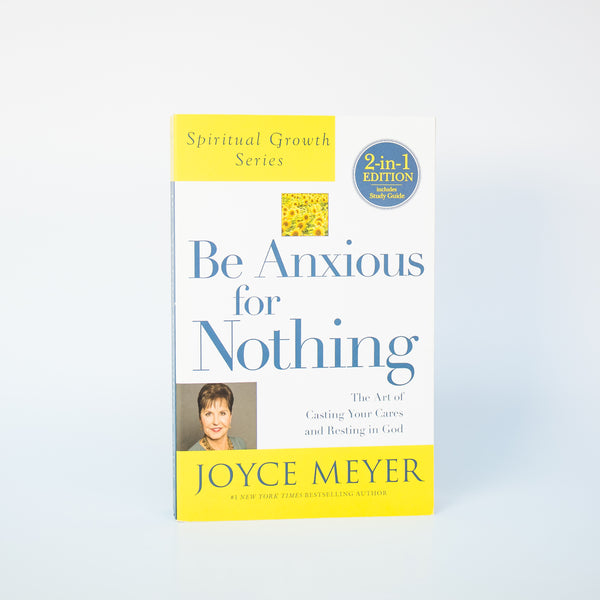 Be Anxious for Nothing, 2 in 1 Edition - Joyce Meyer (English)