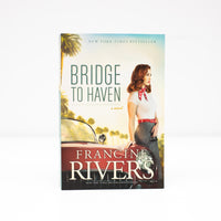 Bridge to Haven - Francine Rivers - (English)  Paperback