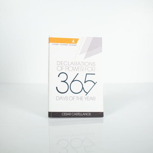 Declarations of Power for 365 Days of the Year, Volume 4 - Cesar Castellanos (English)