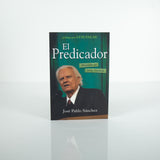 El Predicador, Biografia de Billy Graham - Jose Pablo Sanchez (Spanish)
