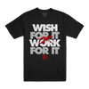 Work For It Tee Black