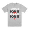 Work For It Tee Grey