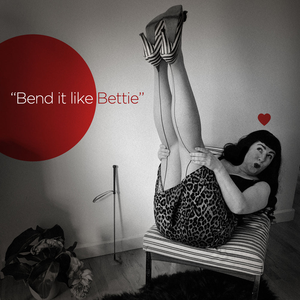 Bend it like Bettie