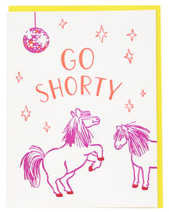 Go Shorty Pony Birthday Greeting Card
