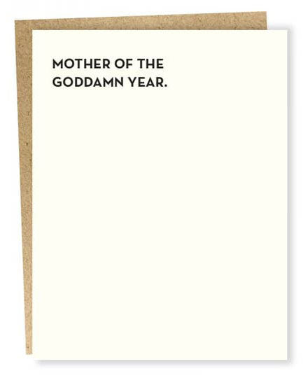 Mother of the Goddamn Year Mother's Day Greeting Card