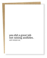 You Did A Great Job Mother's Day Greeting Card