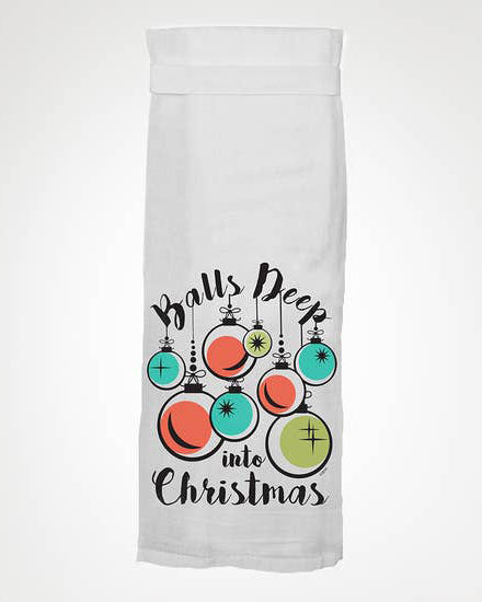 Balls Deep Into Christmas Tea Towel