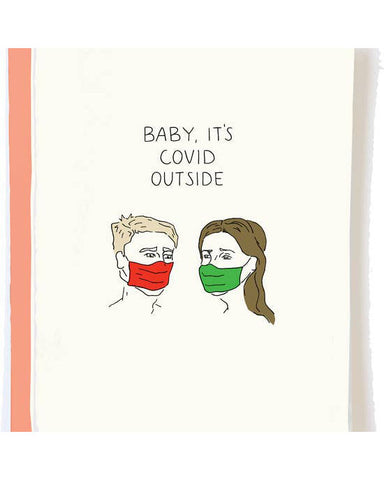 Baby It's Covid Outside Holiday Greeting Card