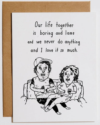 We Are Lame Valentine's Day Greeting Card