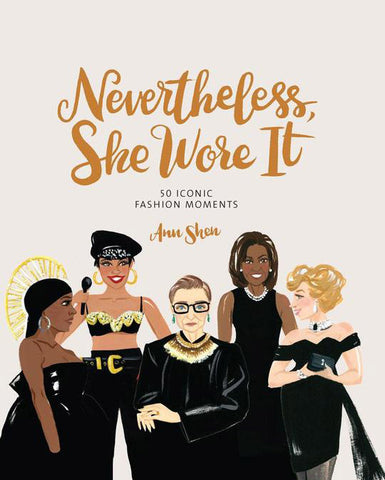 Nevertheless She Wore It Book
