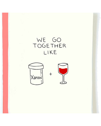 Xanax and Red Wine Valentine Greeting Card