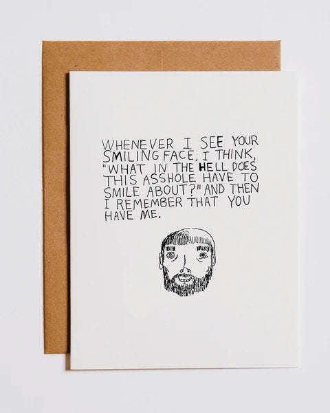 A**hole Smiling Valentine's Day Greeting Card