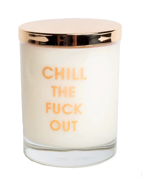 Chill The Fuck Out Gold Foil Candle