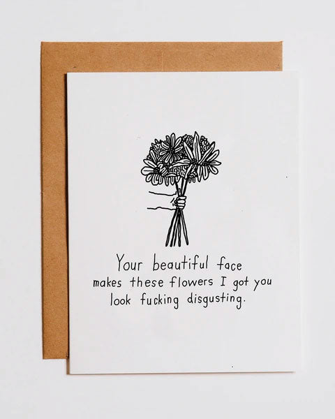 Disgusting Flowers Valentine's Day Greeting Card