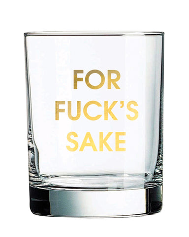 For Fuck's Sake Gold Foil Rocks Glass