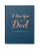 I Love You Dad and Here's Why Book