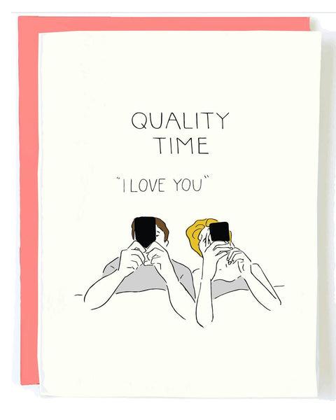 Quality Time Greeting Card