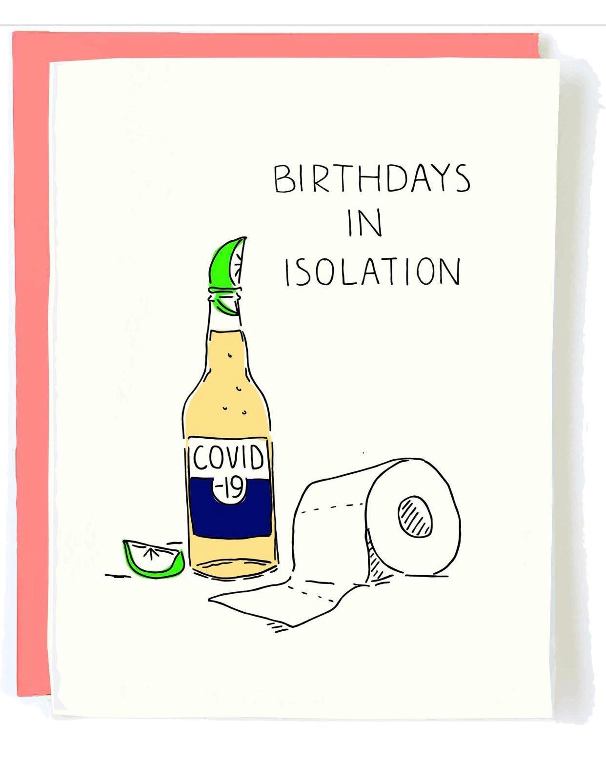 Isolation Birthday Greeting Card