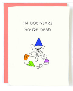 Dog Years Birthday Greeting Card