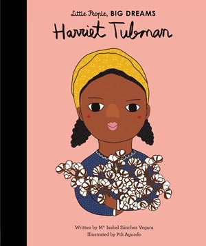 Little People Big Dreams Harriet Tubman Book