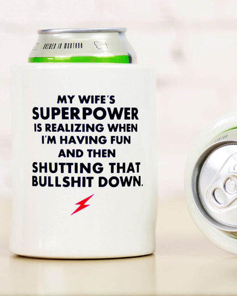 My Wife's Superpower Koozie