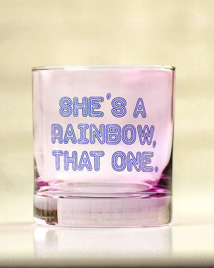 She's A Rainbow Rocks Glass