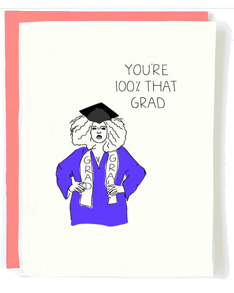 100% That Grad Greeting Card