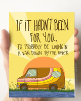Van Down By The River Father's Day Greeting Card