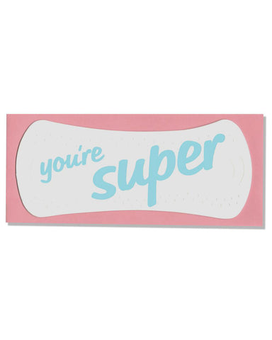 You're Super Pad Greeting Card