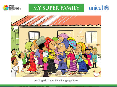 My Super Family (Dual Language- English / Hausa) - Partner-2-Play