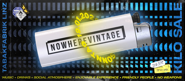 Nowhere Vintage Kilo Sale ■ Linz 19.01.20