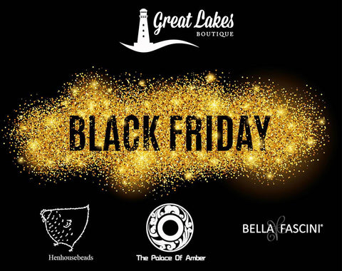 Black Friday Promotions for The Palace of Amber, Bella Fascini & Henhousebeads