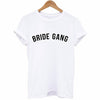 Bride Gang Shirt