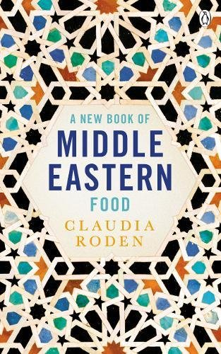 Claudia Roden: A New Book of Middle Eastern Food (Signed copy)