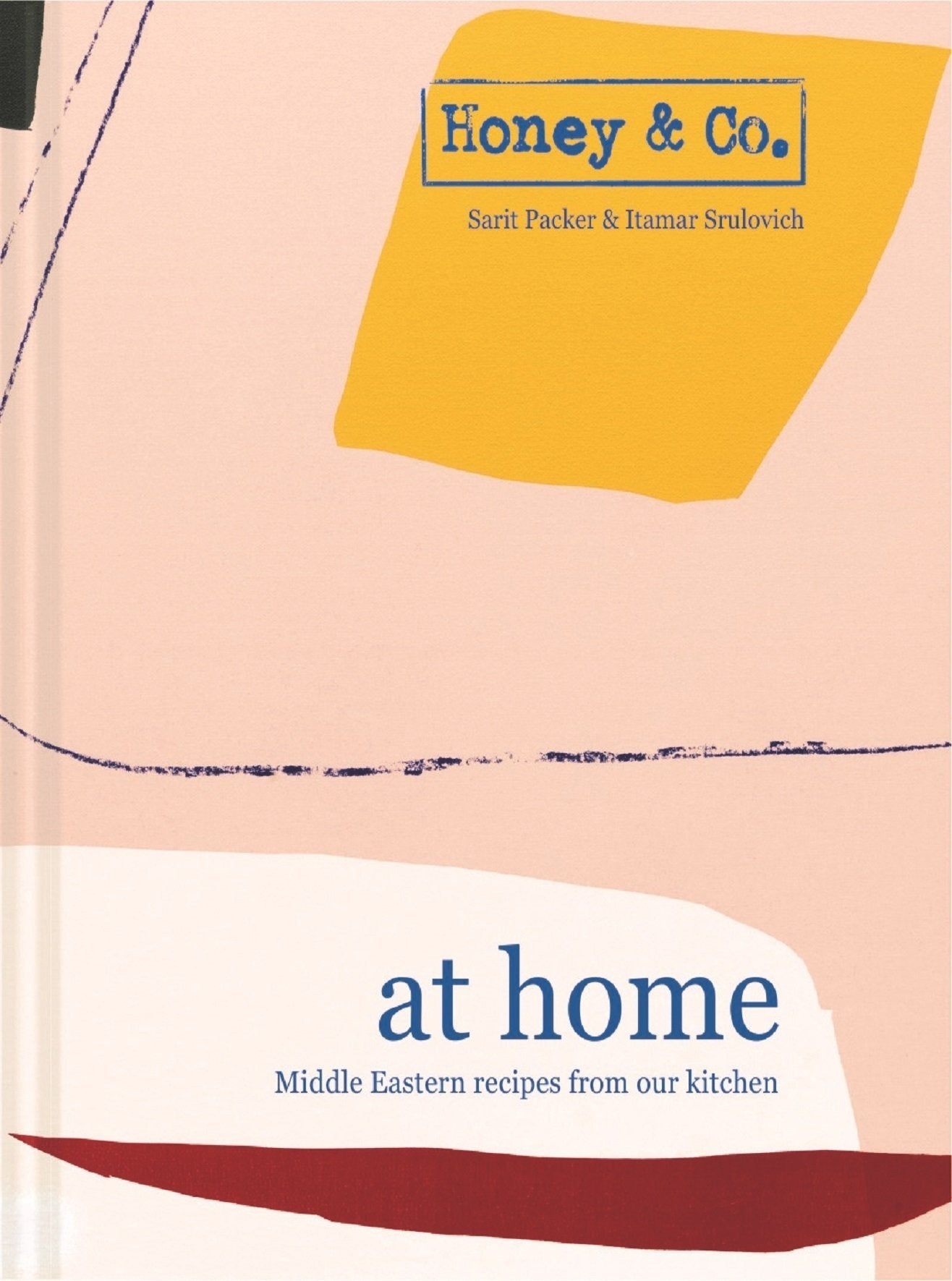 Honey & Co: At Home - Middle Eastern recipes from our kitchen (signed copy)