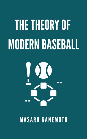 The Theory of Modern Baseball
