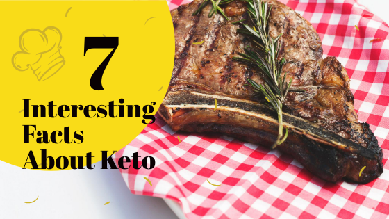 7 Interesting Facts About Keto