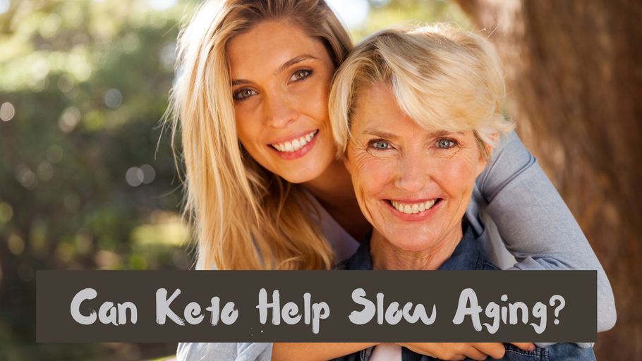 Can Keto Help Slow Aging?