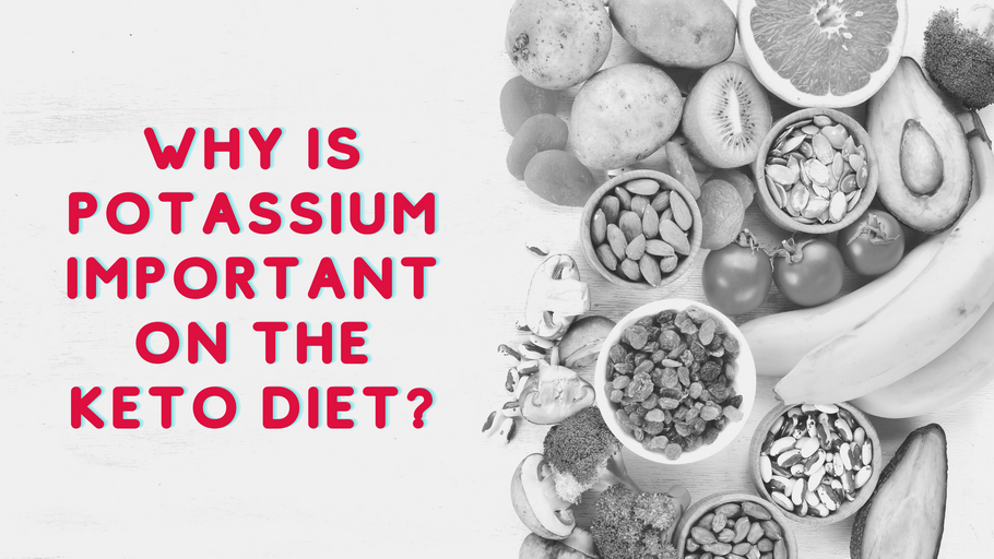 Why Potassium is an Important Part of the Keto Diet