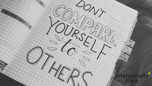 Motivational Monday: Don't Compare Yourself To Others