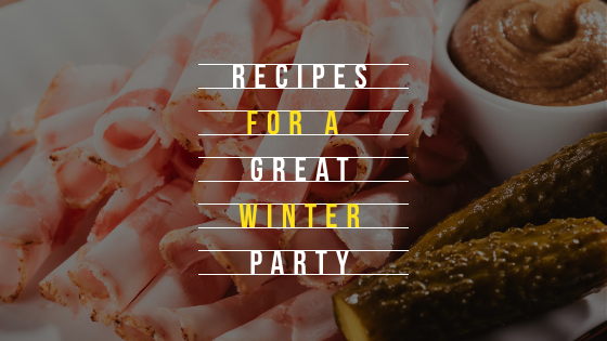 Recipes for a Great Winter Party