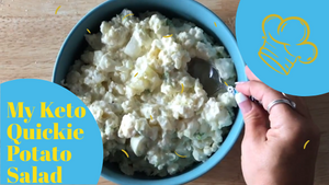 My Keto Quickie Potato Salad